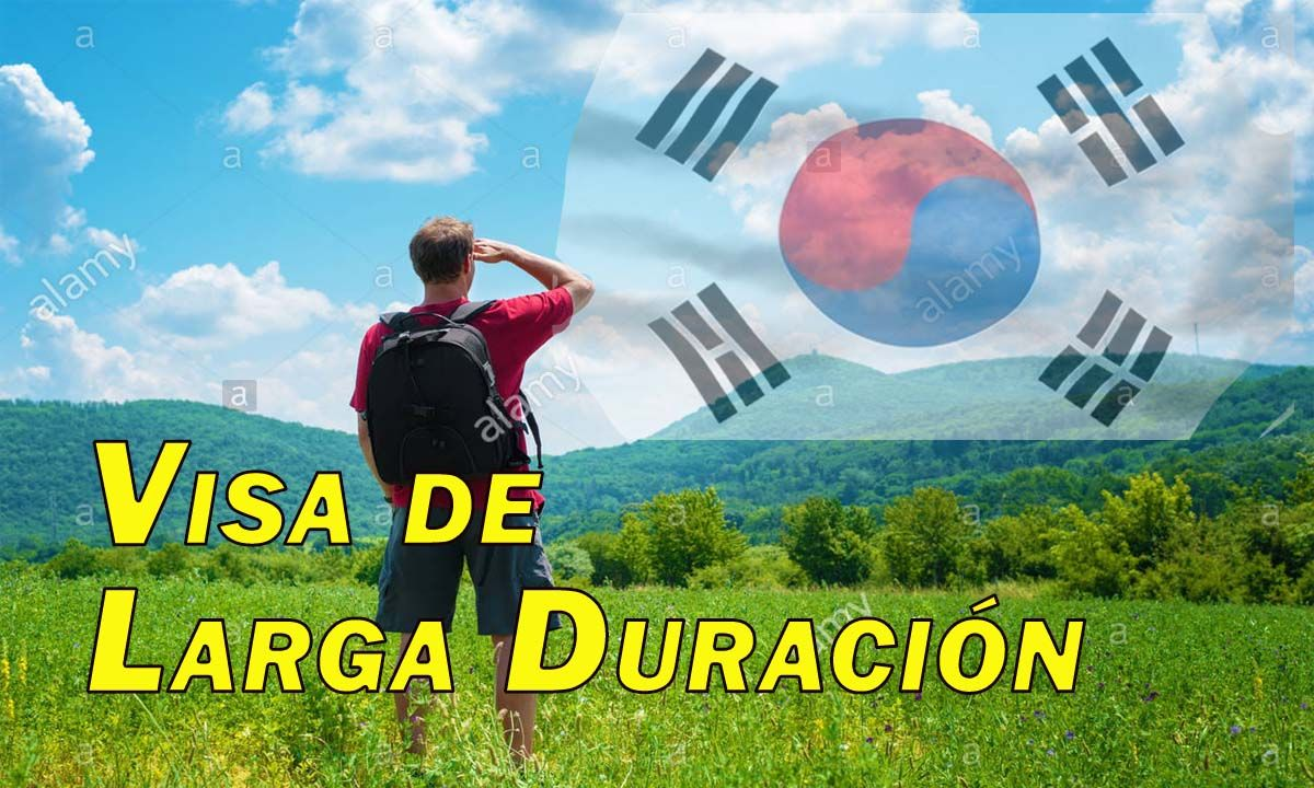 visados de larga duracion para corea