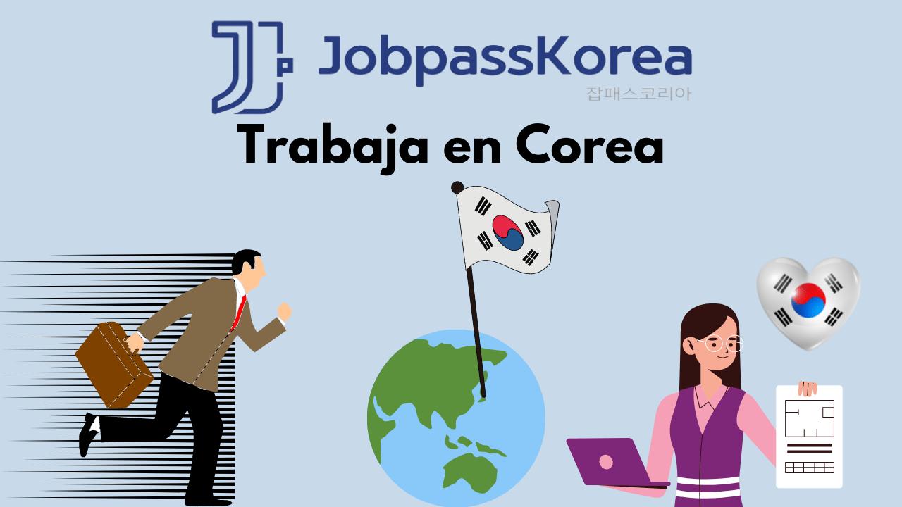JobpassKorea trabaja en corea
